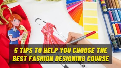 Photo of 5 Ideas To Help You Pick The Best Fashion Designing Course
