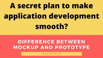 Photo of A secret plan to make application development smooth? Difference between mockup and prototype