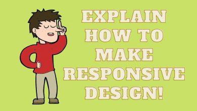 Photo of Explain how to make responsive design!
