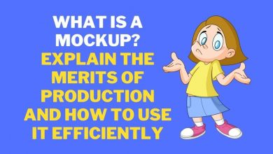 Photo of What is a mockup? Explain the merits of production and how to use it efficiently