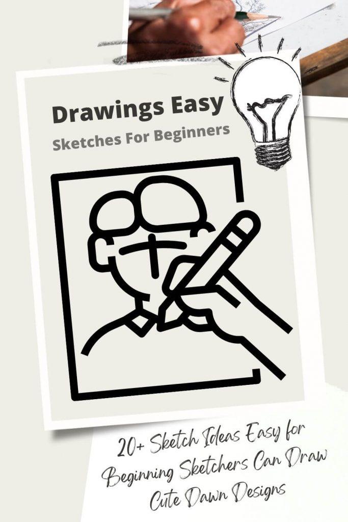 20+ Sketch Ideas Easy for Beginning Sketchers Can Draw - Cute Dawn Designs